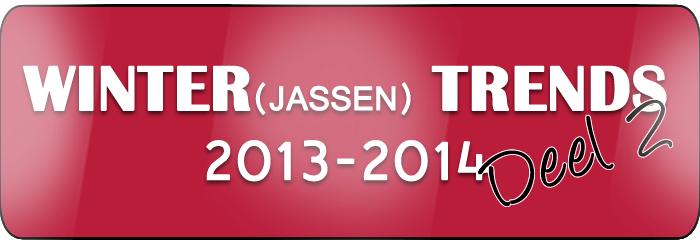 Winter Trends part2 2013–2014